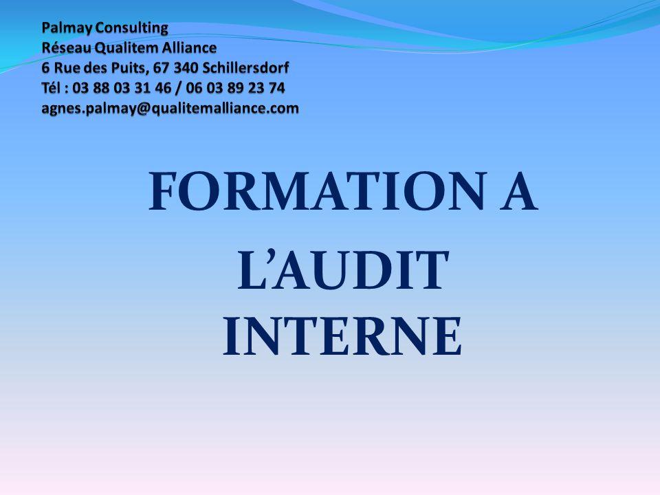 Lorganisation des audits internes doit être décrite dans une procédure.