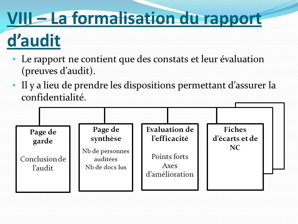VIII – La formalisation du rapport daudit Le rapport ne contient que des constats et leur évaluation (preuves daudit).