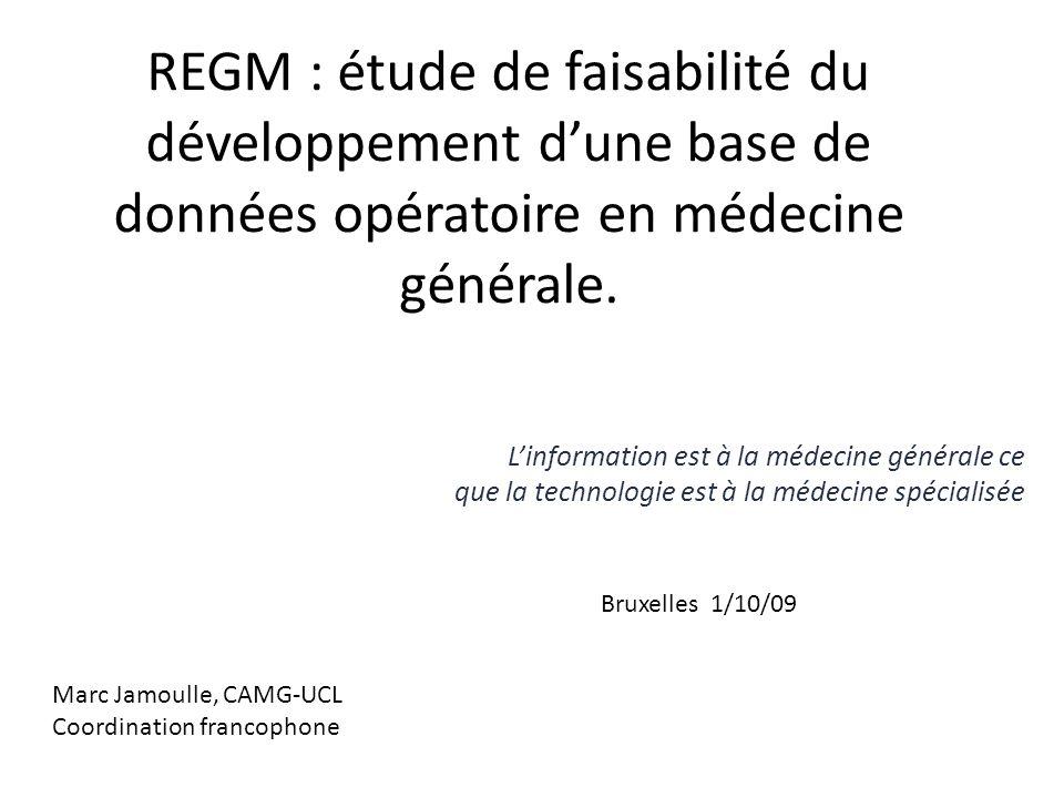 REGM : étude de faisabilité du développement dune base de données opératoire en médecine générale. Linformation est à la médecine générale ce que la t