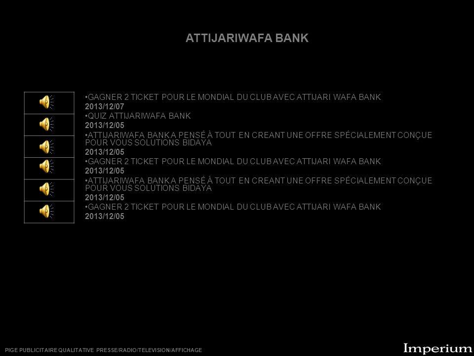 ********** GAGNER 2 TICKET POUR LE MONDIAL DU CLUB AVEC ATTIJARI WAFA BANK 2013/12/07 QUIZ ATTIJARIWAFA BANK 2013/12/05 ATTIJARIWAFA BANK A PENSÉ À TO