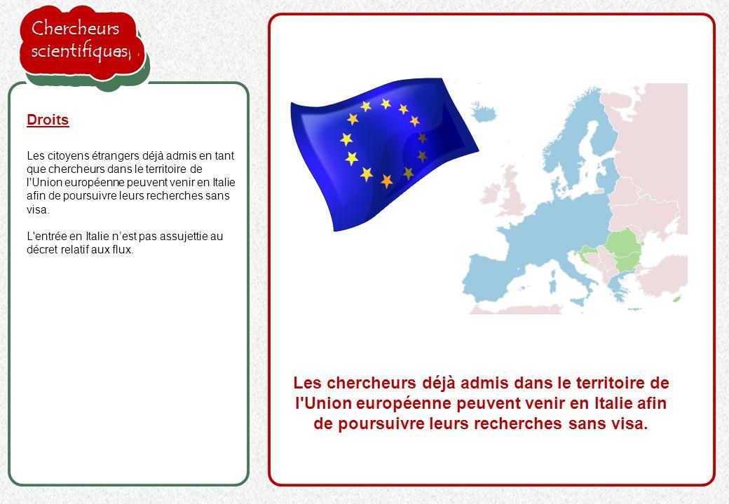 la proposition de l'employeur est acceptée Les citoyens étrangers déjà admis en tant que chercheurs dans le territoire de l'Union européenne peuvent v