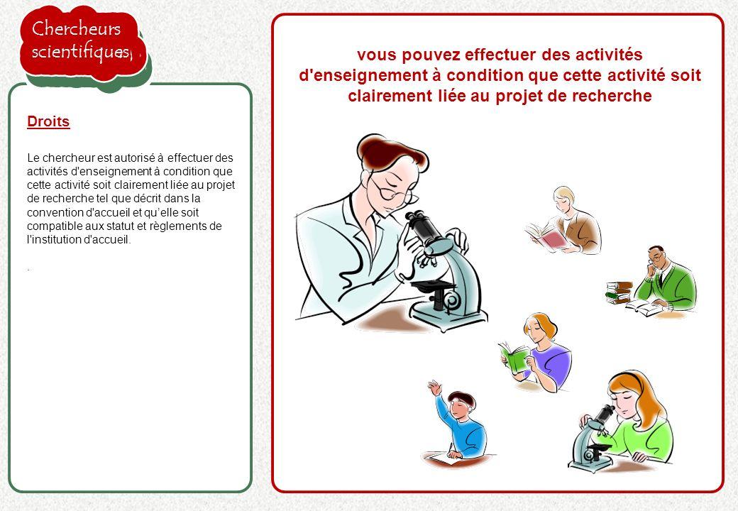 la proposition de l'employeur est acceptée Le chercheur est autorisé à effectuer des activités d'enseignement à condition que cette activité soit clai