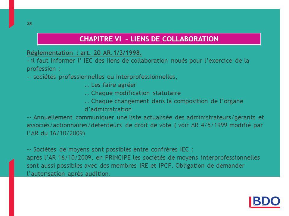 35 Réglementation : art.20 AR.1/3/1998.