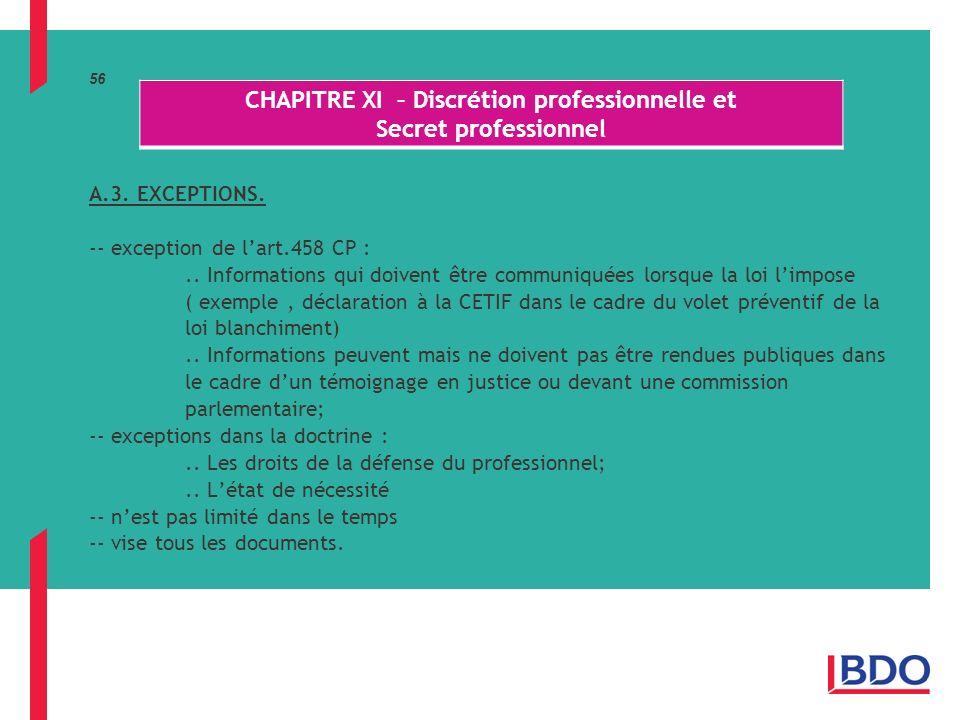 56 A.3.EXCEPTIONS. -- exception de lart.458 CP :..