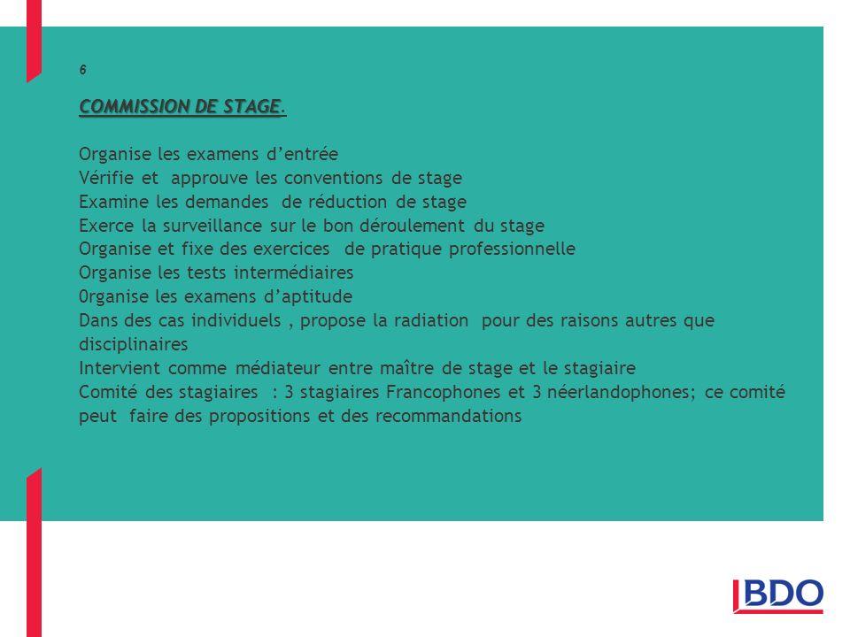 COMMISSION DE STAGE 6 COMMISSION DE STAGE.