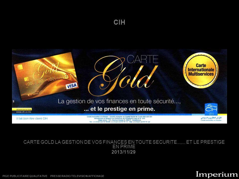 CIH CARTE GOLD LA GESTION DE VOS FINANCES EN TOUTE SECURITE...,...