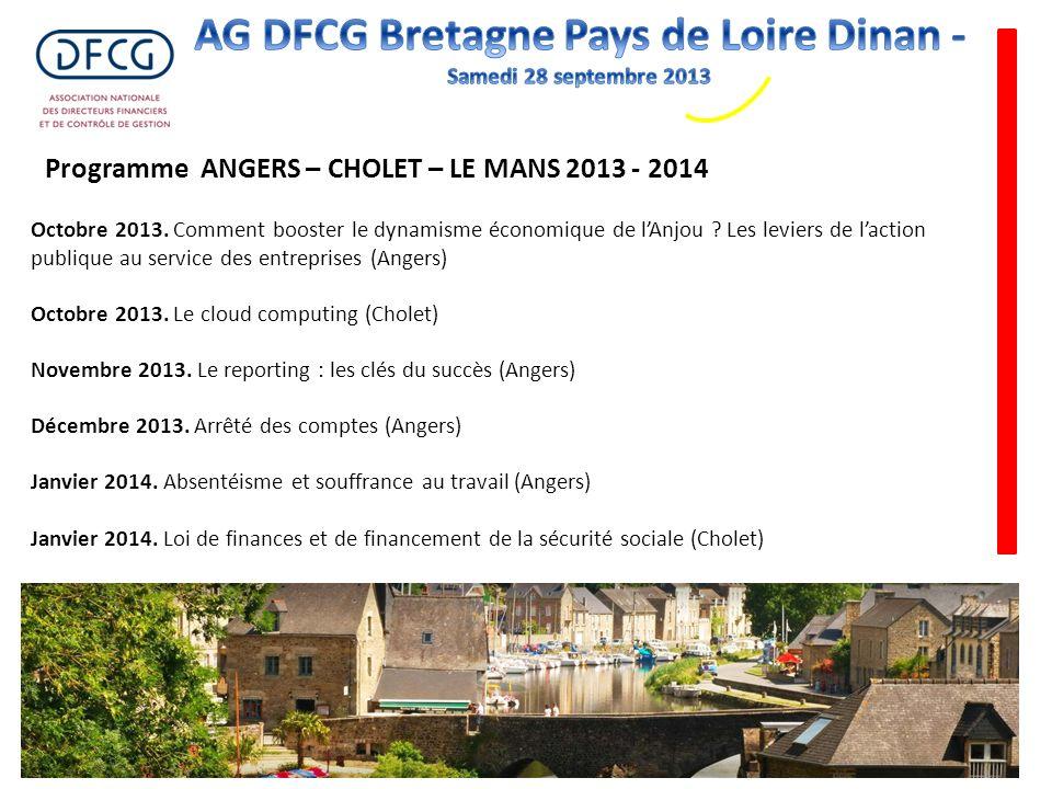 Octobre 2013. Comment booster le dynamisme économique de lAnjou ? Les leviers de laction publique au service des entreprises (Angers) Octobre 2013. Le