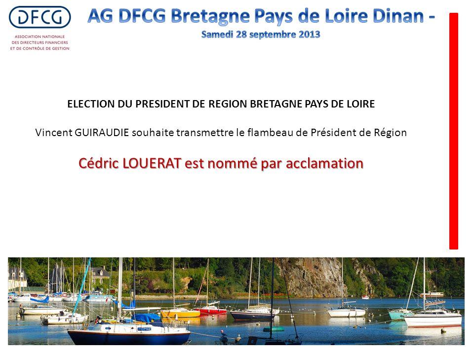 ELECTION DU PRESIDENT DE REGION BRETAGNE PAYS DE LOIRE Vincent GUIRAUDIE souhaite transmettre le flambeau de Président de Région Cédric LOUERAT est no