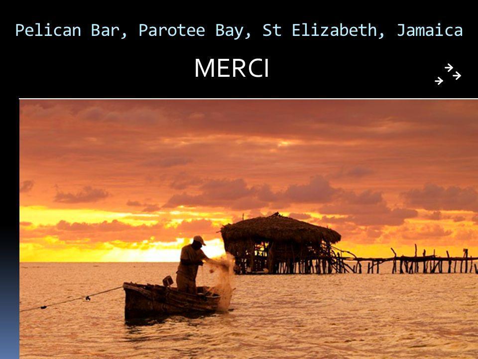 Pelican Bar, Parotee Bay, St Elizabeth, Jamaica MERCI