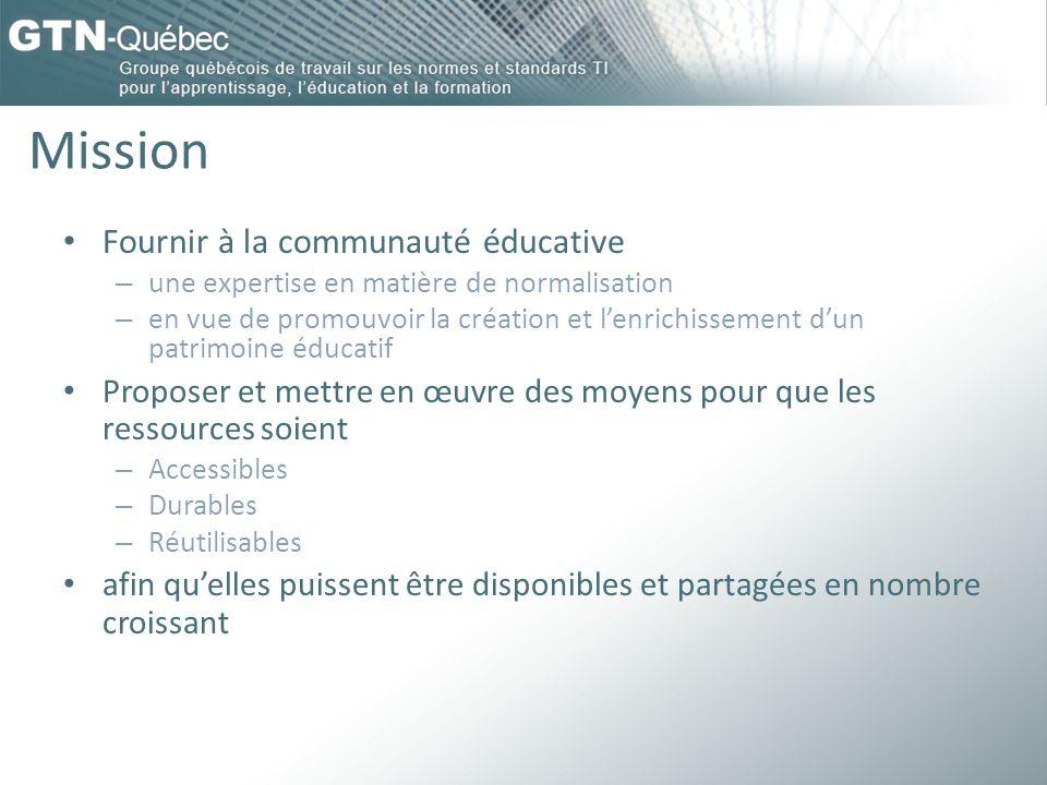 Mission Fournir à la communauté éducative – une expertise en matière de normalisation – en vue de promouvoir la création et lenrichissement dun patrim