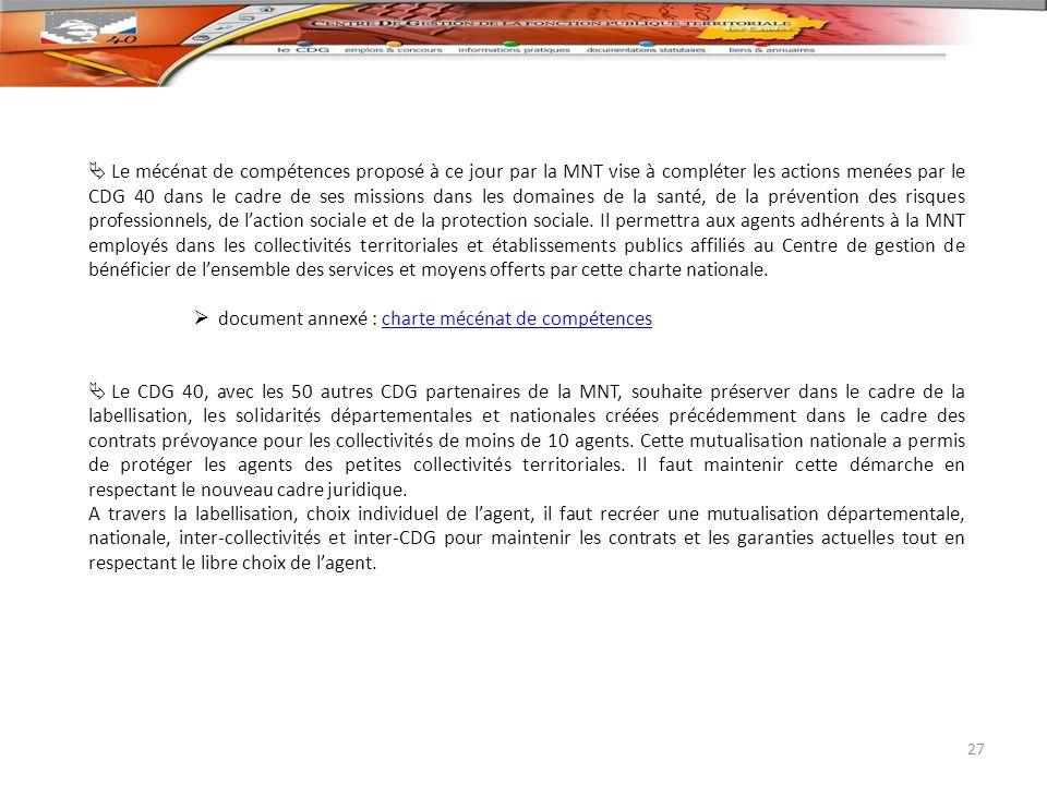 Le mécénat de compétences proposé à ce jour par la MNT vise à compléter les actions menées par le CDG 40 dans le cadre de ses missions dans les domain