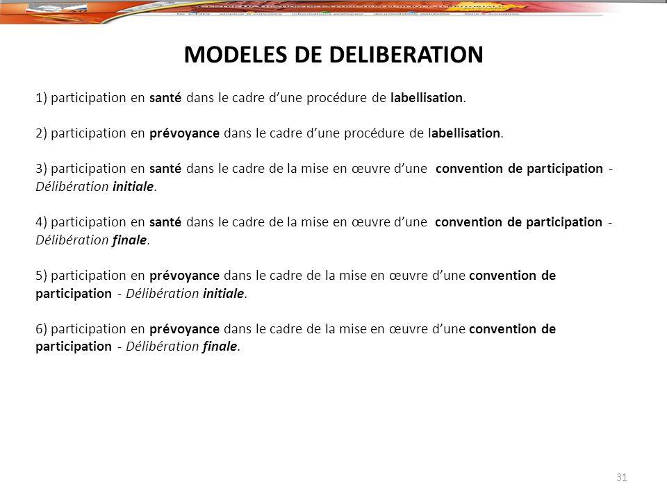 1) participation en santé dans le cadre dune procédure de labellisation. 2) participation en prévoyance dans le cadre dune procédure de labellisation.