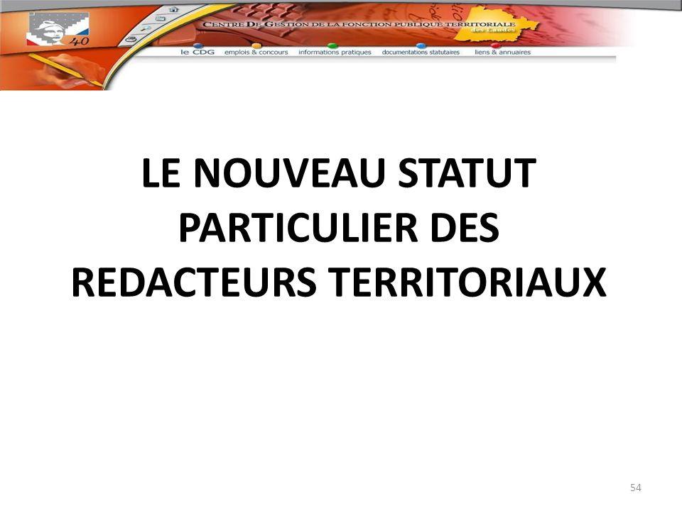 LE NOUVEAU STATUT PARTICULIER DES REDACTEURS TERRITORIAUX 54