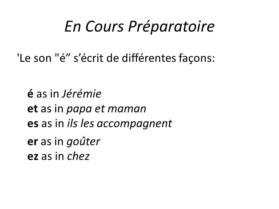 En Cours Préparatoire 'Le son