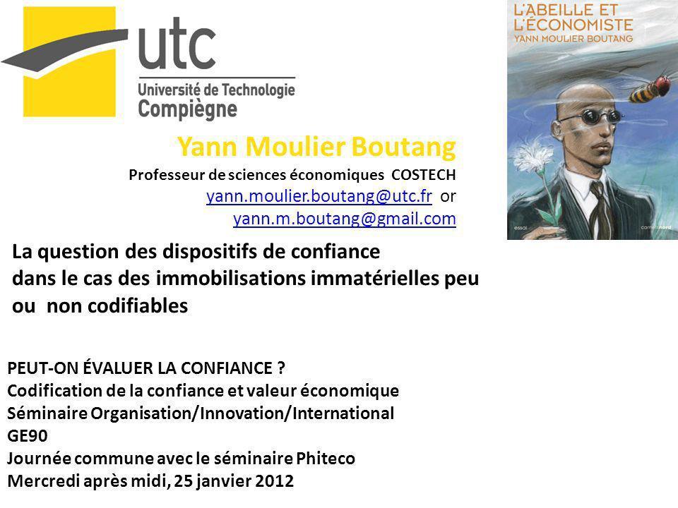 Yann Moulier Boutang Professeur de sciences économiques COSTECH yann.moulier.boutang@utc.fryann.moulier.boutang@utc.fr or yann.m.boutang@gmail.com yan