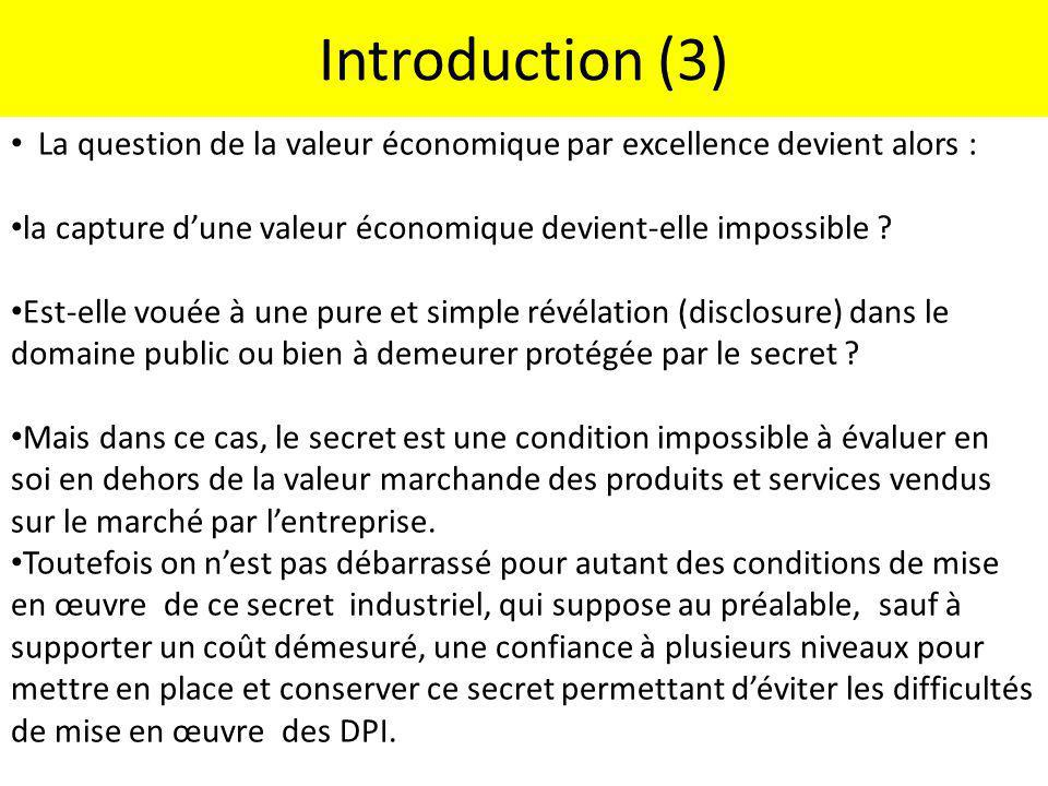 Introduction (4) Quels sont les dispositifs possibles alternatifs au renforcement des droits de propriété intellectuelle au domaine des immatériels 2 et au secret pur et simple .
