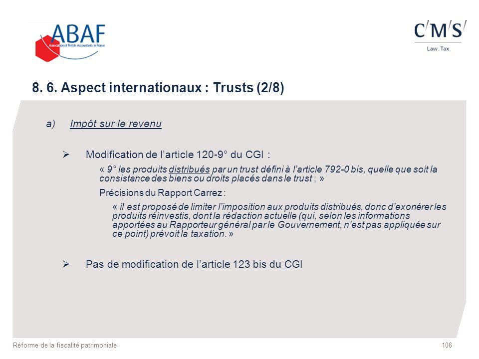 a)Impôt sur le revenu Modification de larticle 120-9° du CGI : « 9° les produits distribués par un trust défini à larticle 792-0 bis, quelle que soit