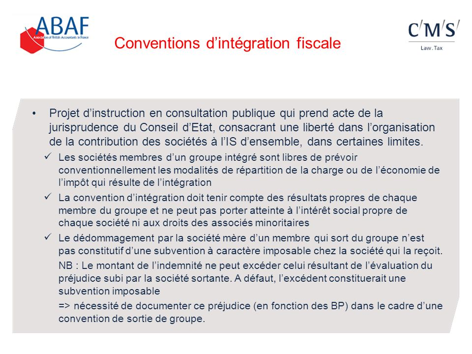 Conventions dintégration fiscale Projet dinstruction en consultation publique qui prend acte de la jurisprudence du Conseil dEtat, consacrant une libe