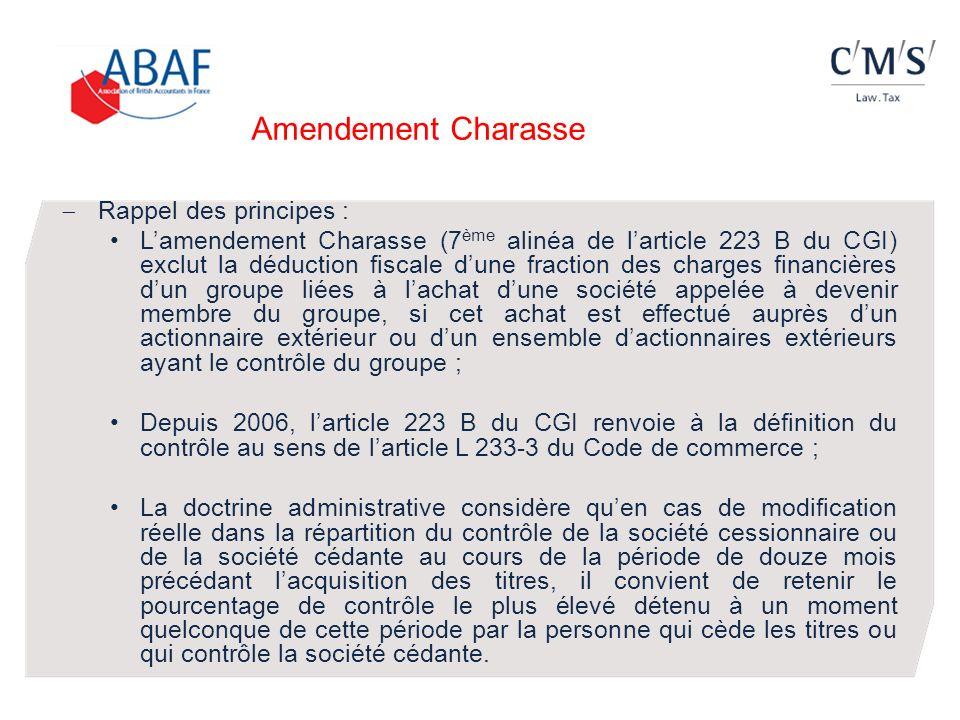 Amendement Charasse Rappel des principes : Lamendement Charasse (7 ème alinéa de larticle 223 B du CGI) exclut la déduction fiscale dune fraction des