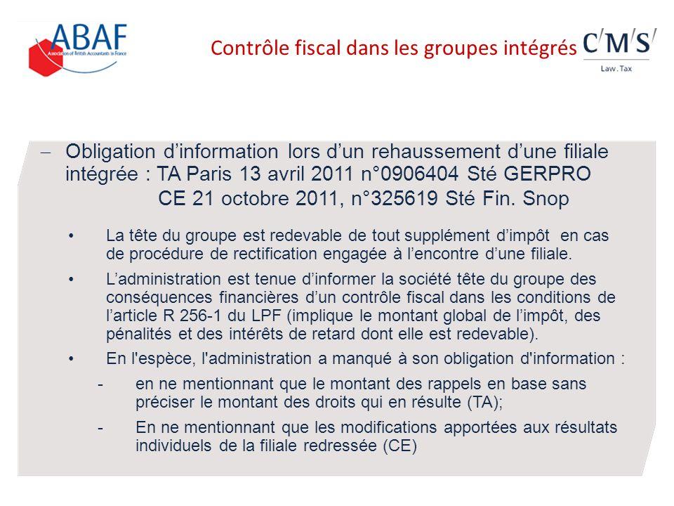 Obligation dinformation lors dun rehaussement dune filiale intégrée : TA Paris 13 avril 2011 n°0906404 Sté GERPRO CE 21 octobre 2011, n°325619 Sté Fin