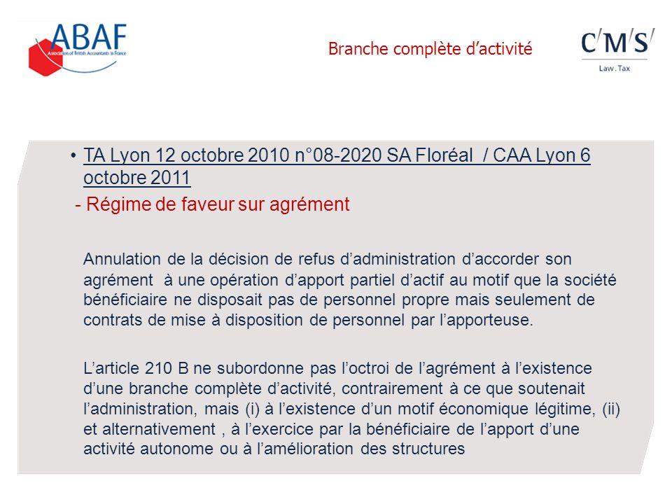 TA Lyon 12 octobre 2010 n°08-2020 SA Floréal / CAA Lyon 6 octobre 2011 - Régime de faveur sur agrément Annulation de la décision de refus dadministrat