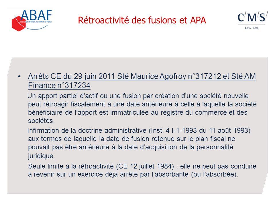 Arrêts CE du 29 juin 2011 Sté Maurice Agofroy n°317212 et Sté AM Finance n°317234 Un apport partiel dactif ou une fusion par création dune société nou