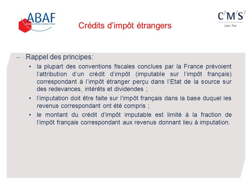 Rappel des principes: la plupart des conventions fiscales conclues par la France prévoient lattribution dun crédit dimpôt (imputable sur limpôt frança