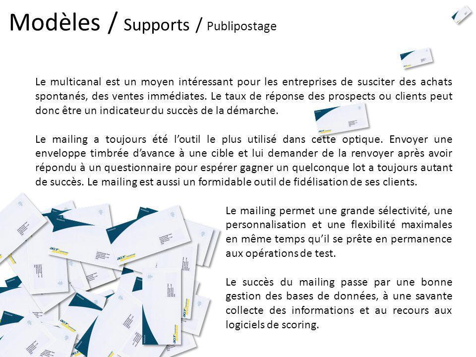 Modèles / Supports / Publipostage Le multicanal est un moyen intéressant pour les entreprises de susciter des achats spontanés, des ventes immédiates.
