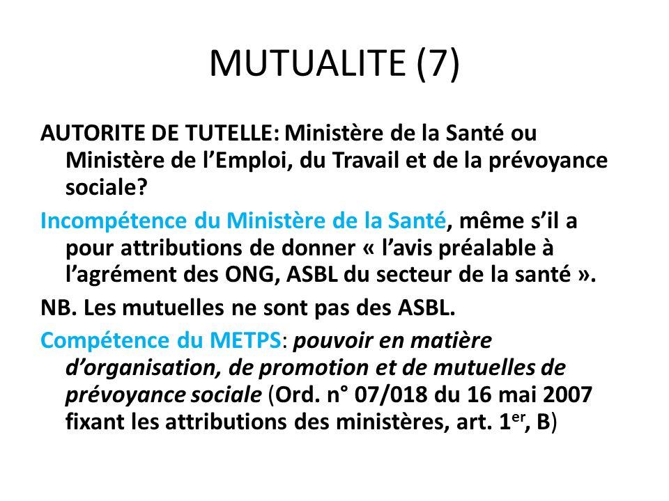 MUTUALITE (7) AUTORITE DE TUTELLE: Ministère de la Santé ou Ministère de lEmploi, du Travail et de la prévoyance sociale? Incompétence du Ministère de