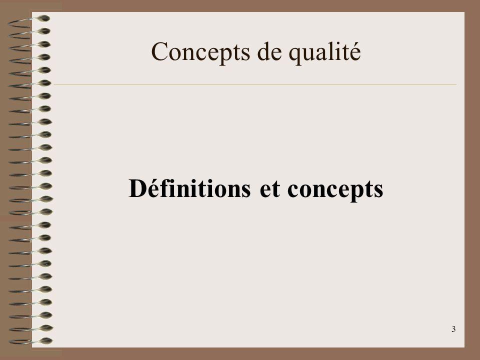 3 Concepts de qualité Définitions et concepts