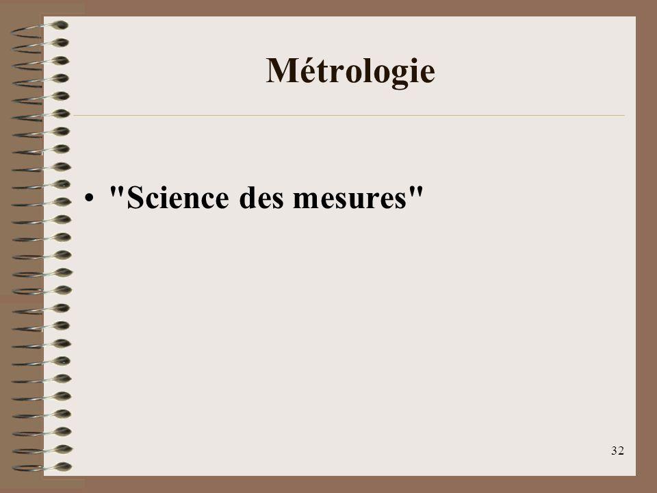 32 Métrologie