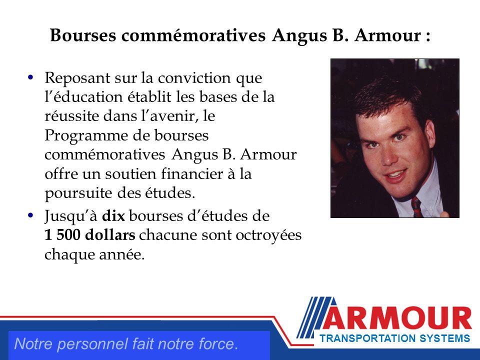 Reposant sur la conviction que léducation établit les bases de la réussite dans lavenir, le Programme de bourses commémoratives Angus B.