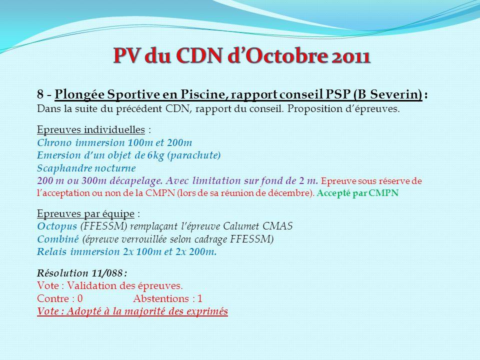 8 - Plongée Sportive en Piscine, rapport conseil PSP (B Severin) : Dans la suite du précédent CDN, rapport du conseil. Proposition dépreuves. Epreuves
