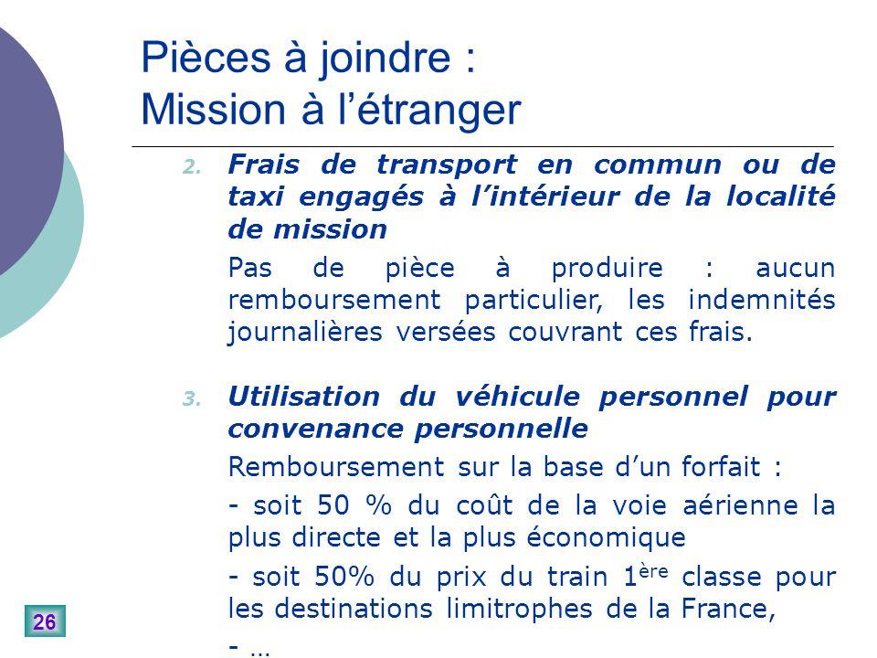 26 Pièces à joindre : Mission à létranger 2.