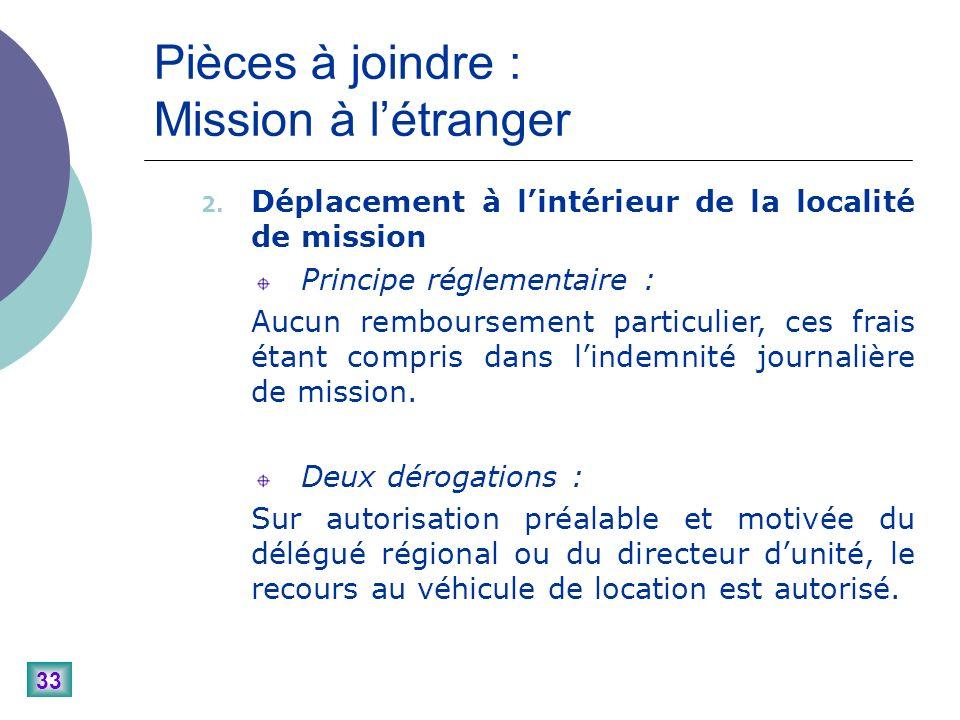 33 Pièces à joindre : Mission à létranger 2.