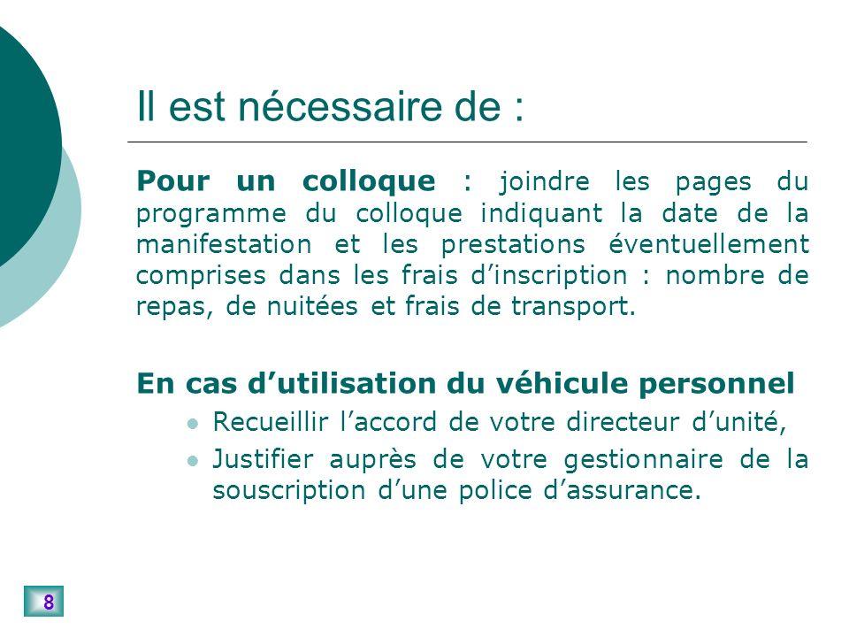 19 Pièces à joindre : Mission en France métropolitaine Remboursement sur la base dun forfait 1.