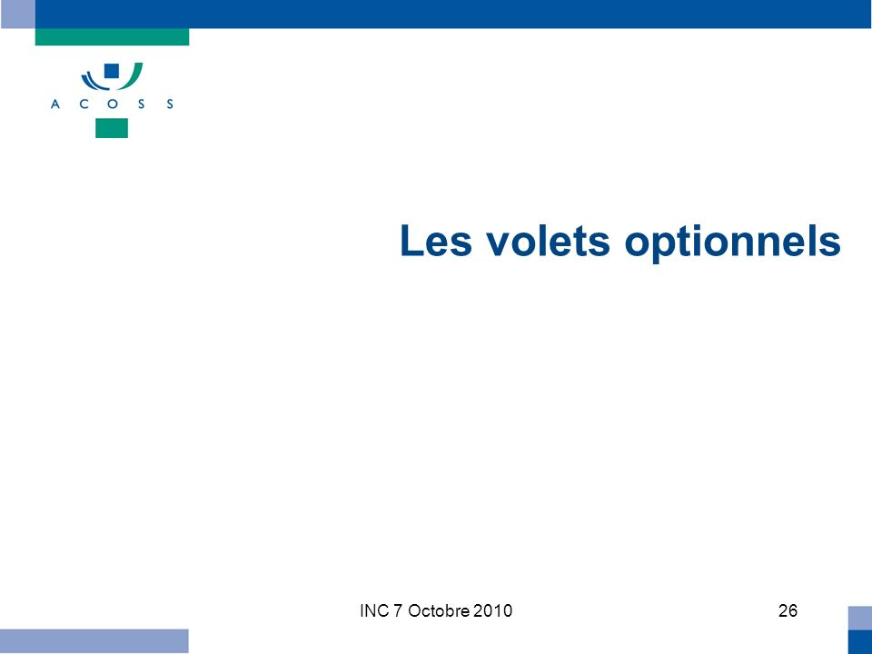INC 7 Octobre Les volets optionnels