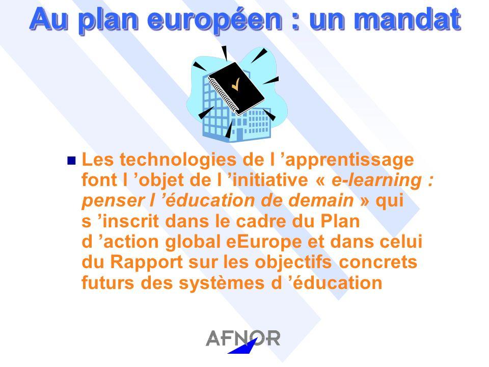 Au plan européen : un mandat n Les technologies de l apprentissage font l objet de l initiative « e-learning : penser l éducation de demain » qui s inscrit dans le cadre du Plan d action global eEurope et dans celui du Rapport sur les objectifs concrets futurs des systèmes d éducation