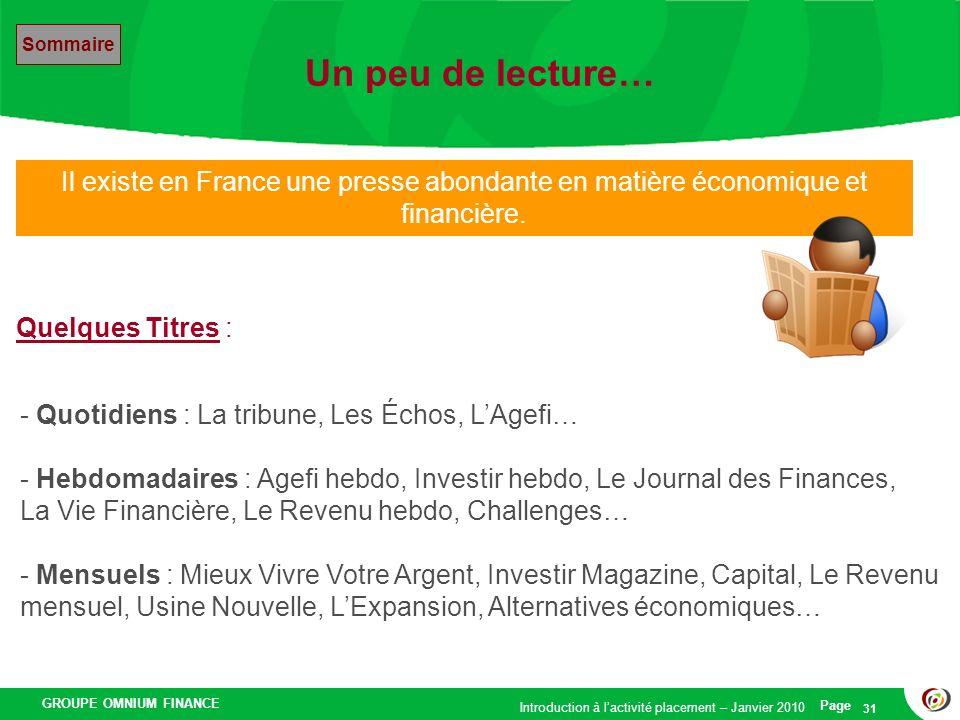 GROUPE OMNIUM FINANCE Introduction à lactivité placement – Janvier 2010 Page 31 Un peu de lecture… Il existe en France une presse abondante en matière