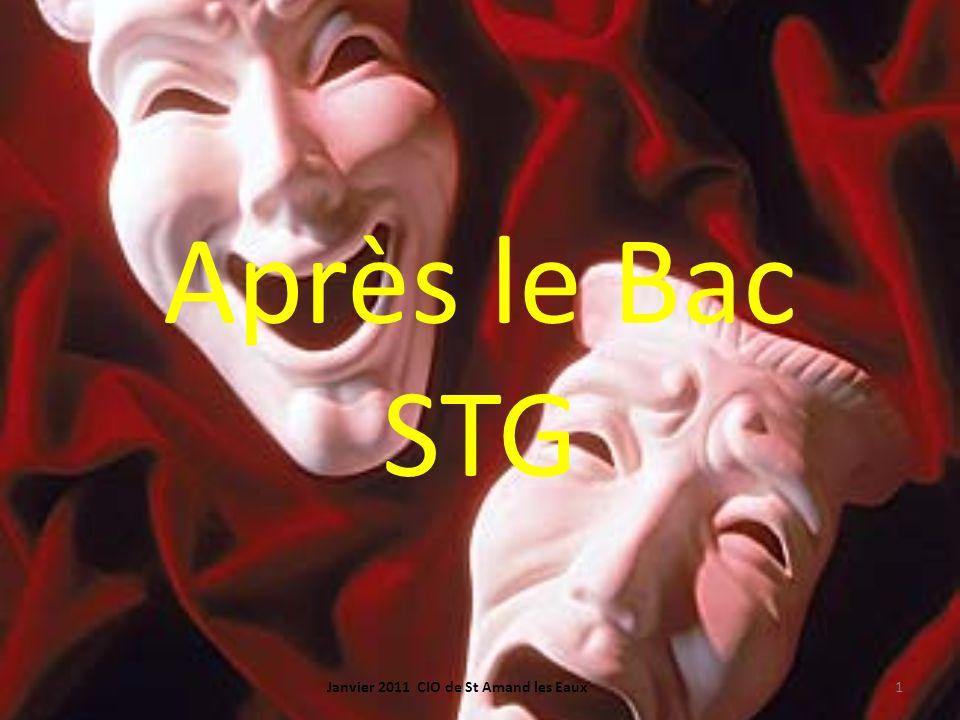 Après le Bac STG 1Janvier 2011 CIO de St Amand les Eaux