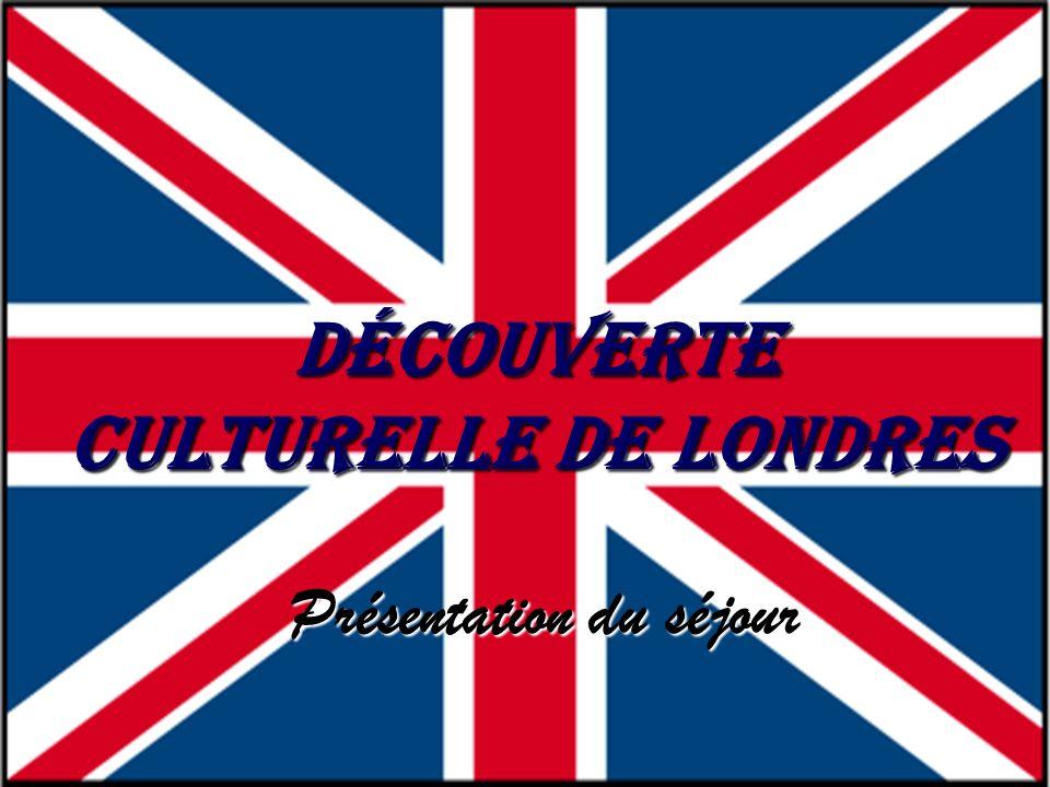 Découverte culturelle de Londres Présentation du séjour