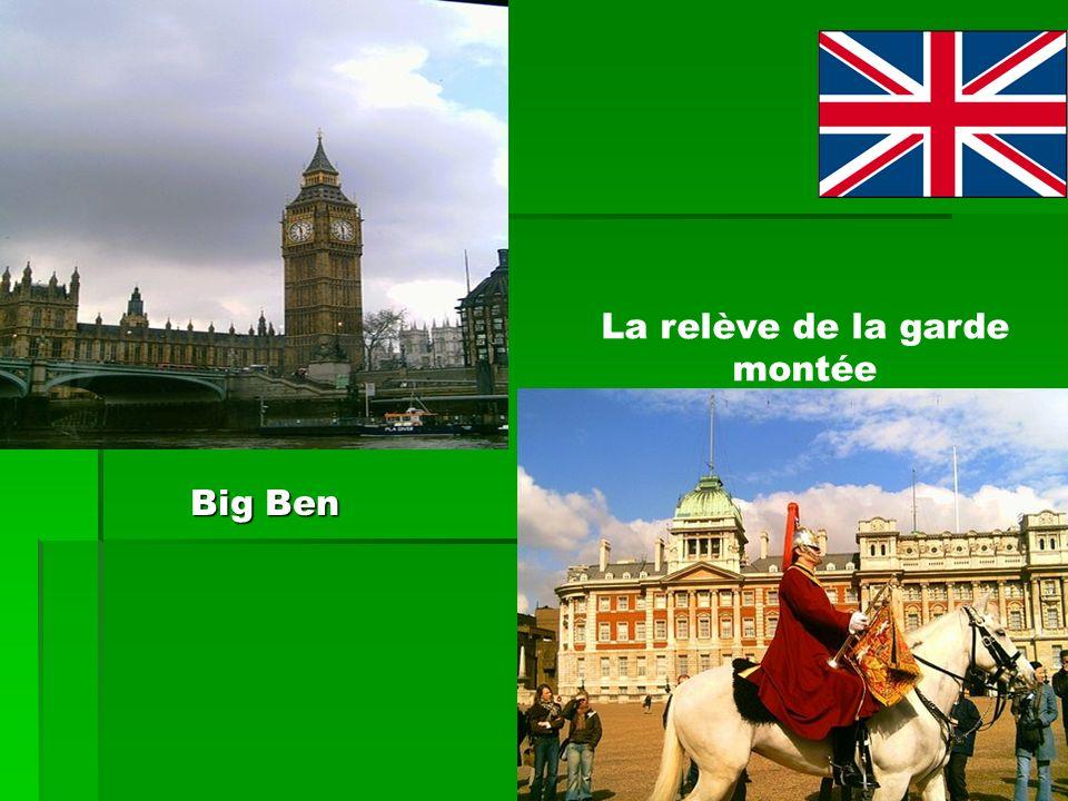 Big Ben La relève de la garde montée