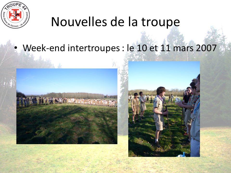 Nouvelles de la troupe Week-end intertroupes : le 10 et 11 mars 2007