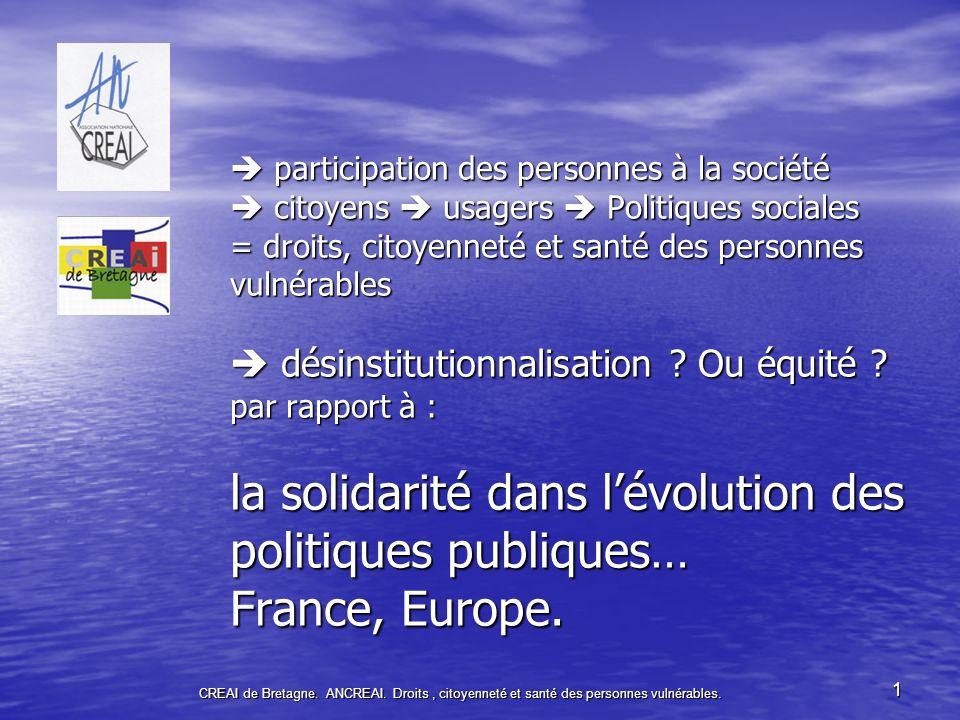 CREAI de Bretagne.ANCREAI62 Désinstitutionnalisation .