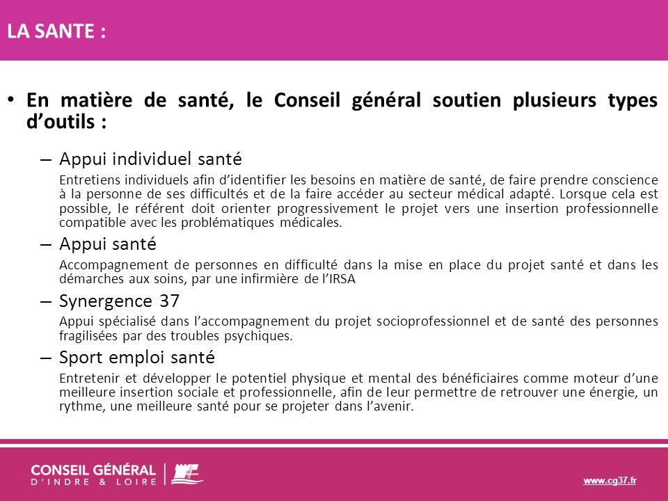 www.cg37.fr En matière de santé, le Conseil général soutien plusieurs types doutils : – Appui individuel santé Entretiens individuels afin didentifier