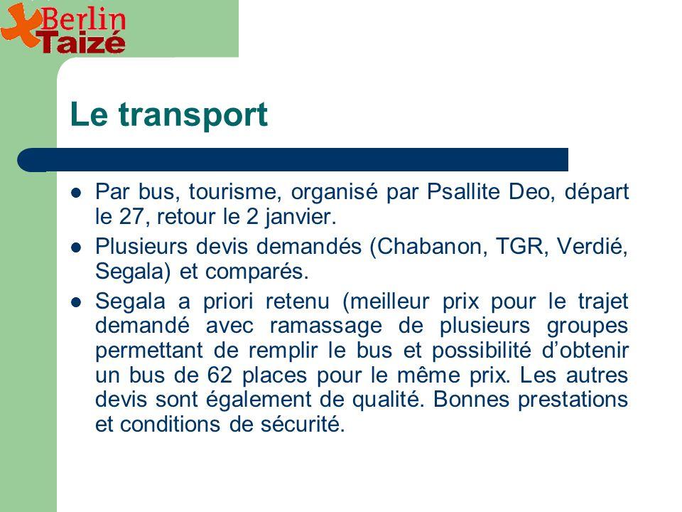 Le transport Par bus, tourisme, organisé par Psallite Deo, départ le 27, retour le 2 janvier.