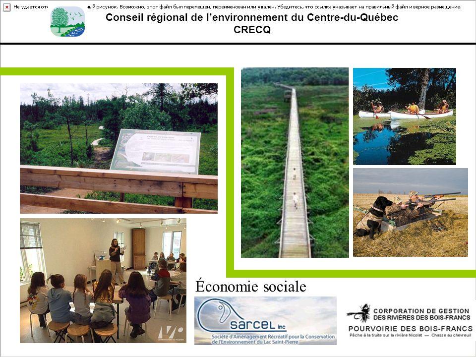 Conseil régional de lenvironnement du Centre-du-Québec CRECQ Économie sociale