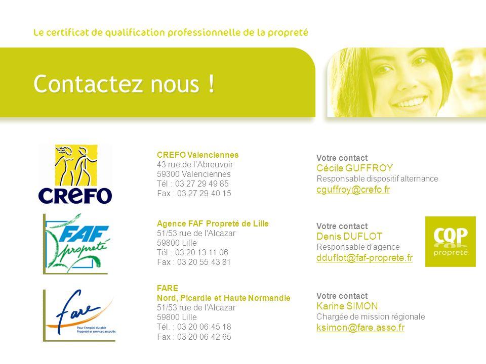 Contactez nous ! FARE Nord, Picardie et Haute Normandie 51/53 rue de l'Alcazar 59800 Lille Tél. : 03 20 06 45 18 Fax : 03 20 06 42 65 Votre contact Ka