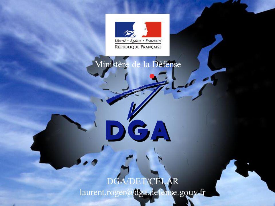 Ministère de la Défense DGA/DET/CELAR laurent.roger@dga.defense.gouv.fr