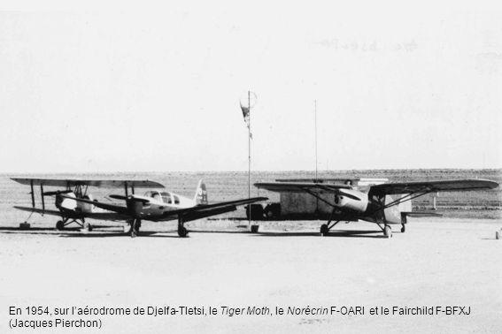 En 1954, sur laérodrome de Djelfa-Tletsi, le Tiger Moth, le Norécrin F-OARI et le Fairchild F-BFXJ (Jacques Pierchon)